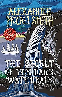 AU9 • Buy The Secret Of The Dark Waterfall By Alexander Mccall Smith