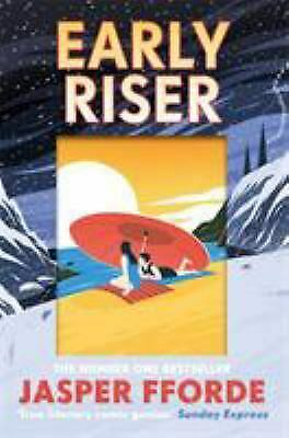 Early Riser Hardcover Jasper Fforde Author • 8.64£