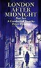 London After Midnight Paperback Peter Haining • 11.01£