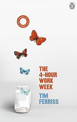 AU31.86 • Buy NEW BOOK The 4-Hour Work Week [Escape The 9-5, Live Anywhere And Join The New Ri