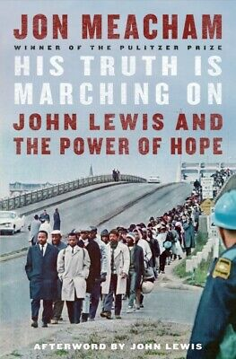 AU44.41 • Buy His Truth Is Marching On : John Lewis And The Power Of Hope, Hardcover By Mea...