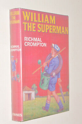 Richmal Crompton WILLIAM THE SUPERMAN Hb 1968 First Edition • 55£