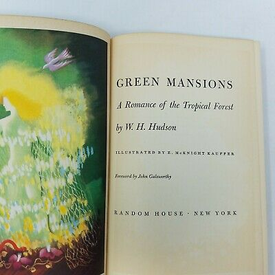 £9.42 • Buy Green Mansions: A Romance Of The Tropical Forest WH Hudson (1944, Illustrated)