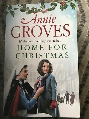 Annie Groves - Home For Christmas, War Time Romance • 1£