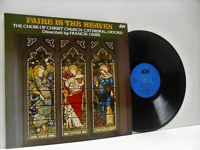 £16.40 • Buy CHOIR OF CHRIST CHURCH CATHEDRAL OXFORD FRANCIS GRIER Faire Is The Heaven LP EX+