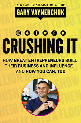 AU34.76 • Buy NEW BOOK Crushing It!: How Great Entrepreneurs Build Business And Influence - An