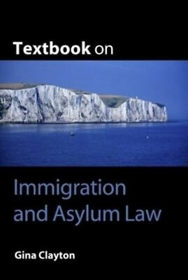 Textbook On Immigration And Asylum Law By Gina Clayton (Paperback / Softback) • 3.48£