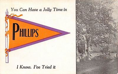 $7.65 • Buy  You Can Have A Jolly Time  In Phillips Maine~I've Tried It~1913 Pennant PC