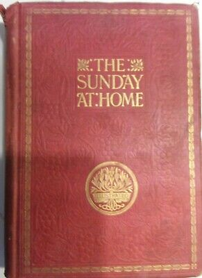 The Sunday At Home 1905  Hardback Edition - Illustrated  • 5.99£
