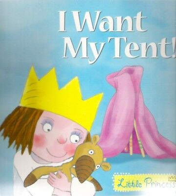 I WANT MY TENT LITTLE PRINCESS Tony Ross New! 2007 Paperback TV Children Classic • 3.94£