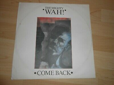"""£5.99 • Buy The Mighty Wah!  Come Back  1984 12""""    Pete Wylie"""
