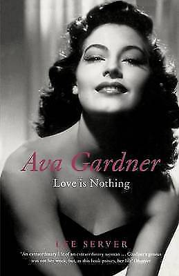 Ava Gardner: Love Is Nothing By Lee Server Paperback Book The Cheap Fast Free • 5£