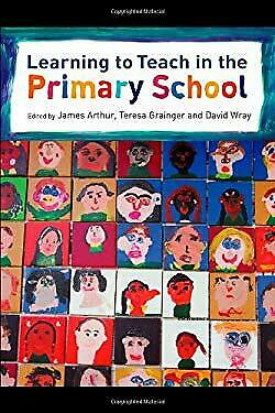 £7.26 • Buy Learning To Teach In The Primary School Perfect James Arthur