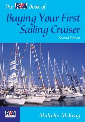 £2.11 • Buy The RYA Book Of Buying Your First Sailing Cruiser By Malcolm Mc .9780713668728