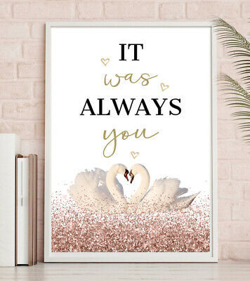 It Was Always You Valentines PRINT Pink PICTURE Gold Couples Love Swan Wall Art • 4.49£