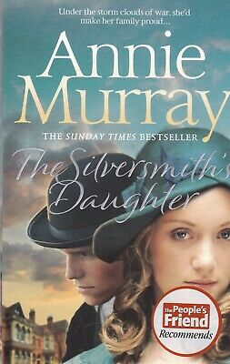 The Silversmith's Daughter By Annie Murray Paperback Book • 5.99£