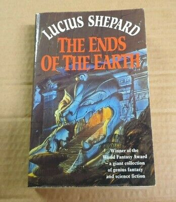 £1.50 • Buy Lucius Shepard The Ends Of The Earth Paperback Millennium 1994