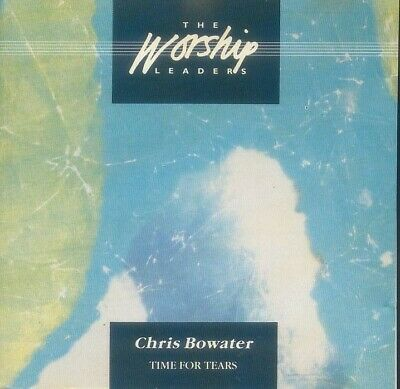 Chris Bowater - Time For Tears - NEW CD STILL SEALED • 16.28£