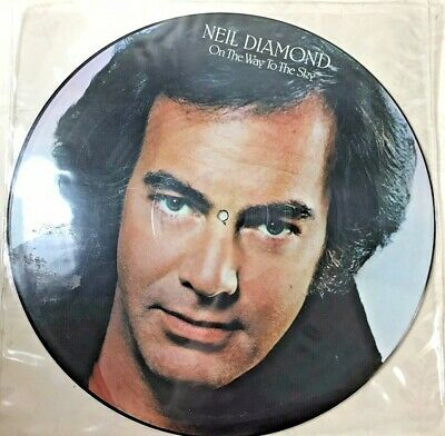 Neil Diamond On The Way To The Sky Picture Disc LP 1981 • 2.99£