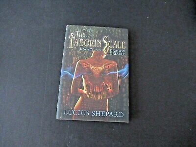 £12.71 • Buy SIGNED Lucius Shepard The Taborin Scale Subterranean Press Signed