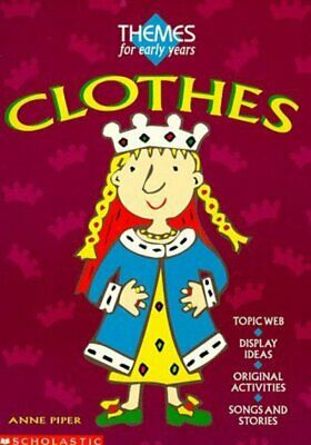£2.75 • Buy Themes For Early Years: Clothes By Anne Piper (Paperback) FREE Shipping, Save £s