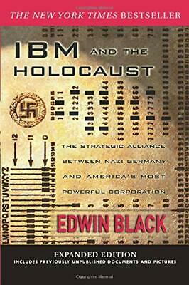 IBM And The Holocaust: The Strategic Alliance Between Nazi Germany And America' • 77.20£