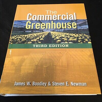 £61.16 • Buy The Commercial Greenhouse By Steven E. Newman And James Boodley (2009, Hardcover