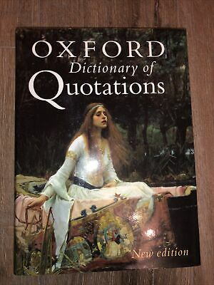 £2.80 • Buy Oxford Dictionary Of Quotations Sixth Edition