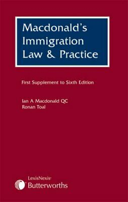 MacDonald's Immigration Law And Practice: First Supplement By Ian A. Macdonald, • 2.80£