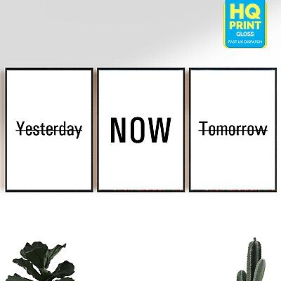 Yesterday Now Tomorrow Set Typography Bedroom Home Inspirational Decor Poster • 2.99£