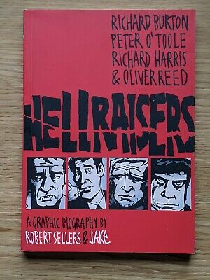 Hellraisers - A Graphic Biography Of Richard Burton, Peter O'Toole Etc • 5.50£