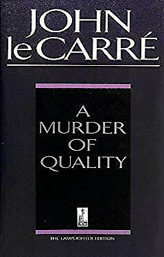 £19.01 • Buy A Murder Of Quality Hardcover John Le. Carre