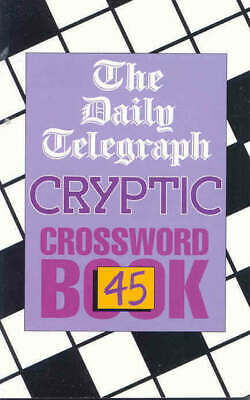 £5.48 • Buy The Daily Telegraph Cryptic Crossword Book 45 By Telegraph Group Limited