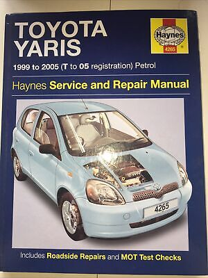 Haynes Toyota Yaris 1999 To 2005 T To 05 Reg Petrol Service And Repair Manual • 2.40£