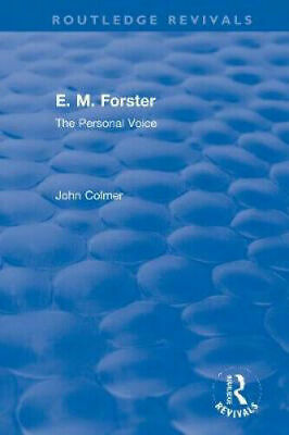 £75.85 • Buy E. M. Forster: The Personal Voice (Routledge Revivals) By John Colmer