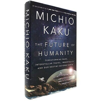 AU71.35 • Buy (Signed) The Future Of Humanity Book By Michio Kaku ~ First Edition