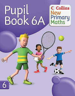 £9.99 • Buy Collins New Primary Maths: Pupil Book 6A By HarperCollins Publishers (Paperback)