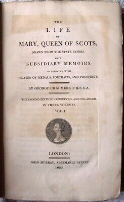 The Life Of Mary, Queen Of Scots Set Of 3 Books Rebound Second Edition 1822 • 90£