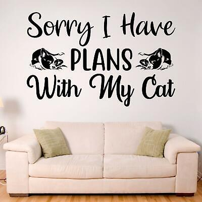 $32.30 • Buy Sorry I Have Plans With My Cat Wall Sticker Decal  Quote Pet Animal Home Funny