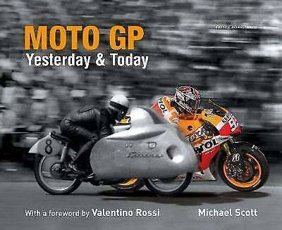 £12.99 • Buy Moto GP Yesterday & Today By Michael Scott (Hardcover) Motorcycle Racing Book