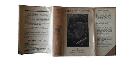 Tarka The Otter By Henry Williamson Illustrated By C .f .Tunnicliffe Putman & Co • 9.50£