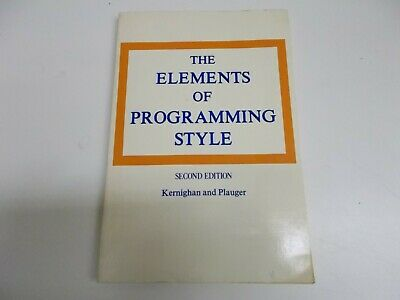 £17.66 • Buy % The Elements Of Programming Style By P. J. Plauger; Brian W. Kernighan