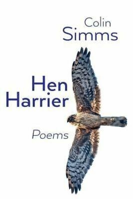 £9.46 • Buy Hen Harrier Poems By Colin Simms (Paperback / Softback) FREE Shipping, Save £s
