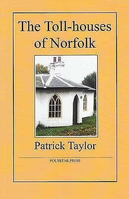£5.47 • Buy The Toll-houses Of Norfolk, New, Taylor, Patrick Book