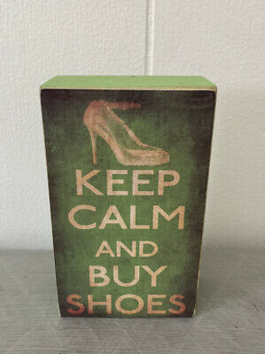 £10.75 • Buy KEEP CALM AND BUY SHOES Mini Wooden Block Sign - Girls Women Shopping Funny Gift