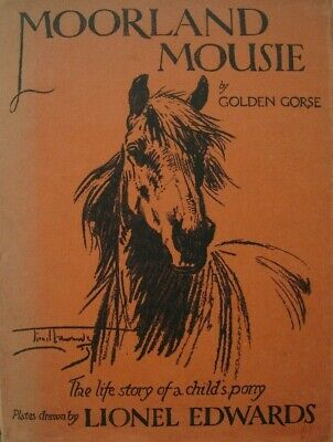 £20 • Buy Moorland Mousie By Golden Gorse 2nd Edit 1929 Illus By Lionel Edwards Hardback