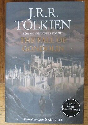 £44.99 • Buy JRR Tolkien - The Fall Of Gondolin - Alan Lee Signed First Edition