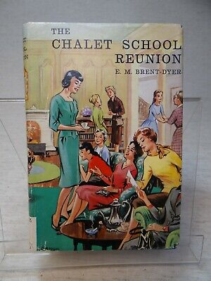 £6.99 • Buy The Chalet School Reunion By Elinor M. Brent-Dyer HB 1963 1st Edition
