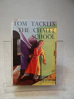 £50 • Buy Tom Tackles The Chalet School By Elinor M. Brent-Dyer HB 1955 1st Edition