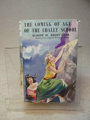 £7.50 • Buy The Coming Of Age Of The Chalet School By Elinor M. Brent-Dyer HB 1st Edition